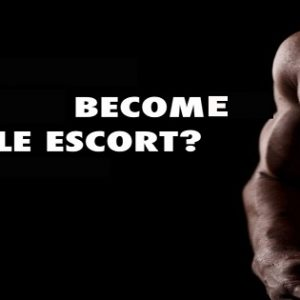 Become A Male Escort and Expand Your Networking
